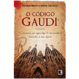 O Código Gaudí - Esteban Martín, Andreu Carranza