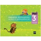 Pai Infantil 3 Anos - Educação Infantil - Edições Sm