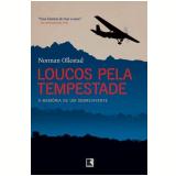 Loucos pela Tempestade - Norman Ollestad
