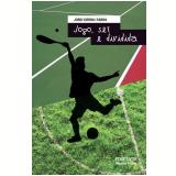 Jogo, Set e Dividida - Jordi Sierra i Fabra