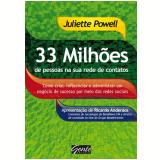 33 Milh�es de Pessoas na sua Rede de Contatos - Juliette Powell