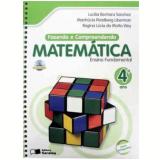 Fazendo e Compreendendo Matemática 4º Ano - Ensino Fundamental I - LucÍlia Bechara Sanchez