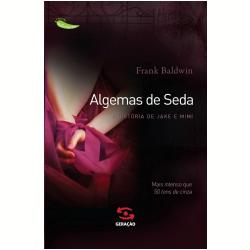 Livros - Algemas de Seda - Frank Baldwin - 9788581301143