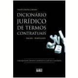 Dicionario Juridico De Termos Contratuais - ThaÍs CÍntia CÁrnio