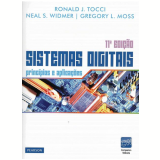 Sistemas Digitais - Neal S. Widner, Gregory L. Moss, Ronald J. Tocci