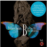 Britney Spears - B In The Mix -the Remixes Vol. 02 (CD) - Britney Spears