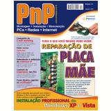 PnP Digital nº 4 - Reparação de Placa Mãe, Instalação profissional do Windows, atribuição de endereços IP, e-mail marketing (Ebook) - Iberê M. Campos