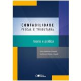 Contabilidade Fiscal E Tributaria - Teoria E Pratica - Silvio Aparecido Crepaldi