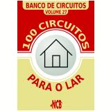100 Circuitos para o Lar (Ebook) - Newton C. Braga