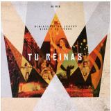 Diante do Trono - Tú Reinas (CD) - Diante do Trono