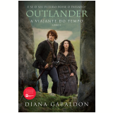 Outlander - A Viajante do Tempo (Vol. 1) - Diana Gabaldon