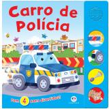Carro de Polícia - Com 4 Sons Divertidos! - Ciranda Cultural