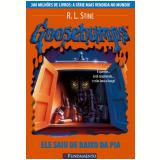 Goosebumps (Vol. 13): Ele Saiu de Baixo da Pia