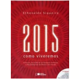 2015 - Ethevaldo Siqueira