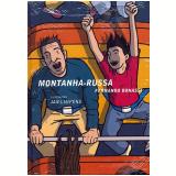 Montanha-Russa - Fernando Bonassi
