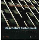 Em Busca de uma Arquitetura Sustentável para os Trópicos - Oscar Corbella , Simos Yannas
