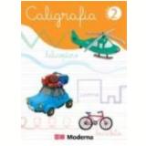 Caligrafia Vol. 2 - Editora Moderna