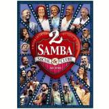 Samba Social Clube Ao Vivo - Volume 2 (DVD) - Vários (veja lista completa)