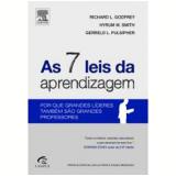 As 7 Leis da Aprendizagem - Hyrum W. Smith, Richard L. Godfrey