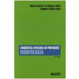 Linguistica Aplicada ao Português - Morfologia - Maria Cecilia Perez de Souza e Silva