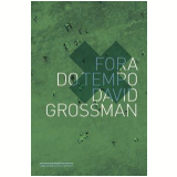 Fora do Tempo - David Grossman
