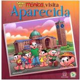 Turma da Mônica Visita Aparecida - Pe. Ferdinando Mancilio