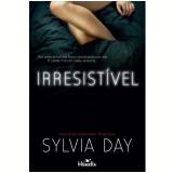 Irresistível - Sylvia Day