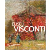 Eliseu Visconti (Vol. 18) - Folha de S.Paulo (Org.)