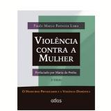 Violencia Contra A Mulher - Paulo Marco Ferreira Lima