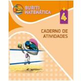 Buriti - Matemática - Ensino Fundamental I - 4º Ano - Caderno de Atividades -