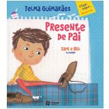 PRESENTE DE PAI (Ebook) - Telma Guimarães Castro Andrade