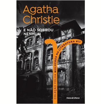 Agatha Christie - E Não Sobrou Nenhum (Vol. 11)