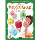 Pessoinhas - Matemática (Vol. 3) - Ruth Rocha, Anna Flora
