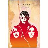 Dixie Chicks - Vh1 Storytellers (DVD) - Dixie Chicks