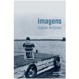 Imagens - Ingmar Bergman