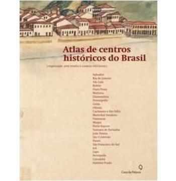 Atlas de Centros Históricos do Brasil