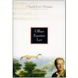 Olhar, Escutar, Ler - Claude Lévi-Strauss