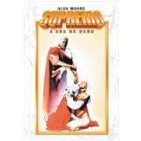 Supremo: Era de Ouro - Alan Moore