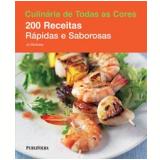 200 Receitas Rápidas e Saborosas - Dafne Melo, Jo McAuley