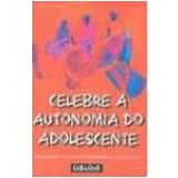 Celebre a Autonomia do Adolescente - VALENTINA PIGOZZI