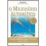 O Milionário Automático - David Bach