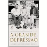 A Grande Depress�o - Flavio Limoncic, Francisco Carlos Palomanes