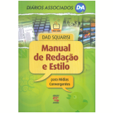 Manual de Reda��o e Estilo  - Dad Squarisi