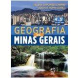 Geografia De Minas Gerais - Ensino Fundamental I - Helena Guimarães Campos, Débora Crispim Soares
