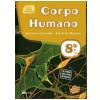 Ci�ncias Novo Pensar - 8� Ano - Corpo Humano - Ensino Fundamental II