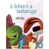 A Lebre e a Tartaruga (Vol. 04) -