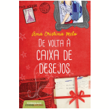 De Volta à Caixa De Desejos - Ana Cristina Melo