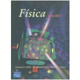 Fisica, Vol. 1 - Frederick J. Keller