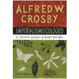 Imperialismo ecol�gico (Ebook) - Alfred W. Crosby
