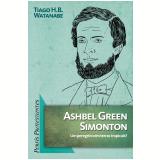 Ashbel Green Simonton (Ebook) - Tiago H.B. Watanabe
